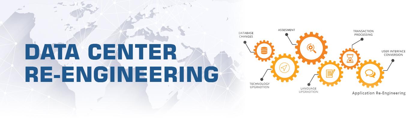 Data Center Re-engineering