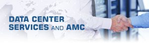 Data Center Services and AMC