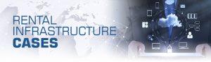 Rental Infrastructure Cases