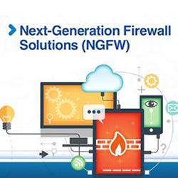 Next Generation Firewall Solutions