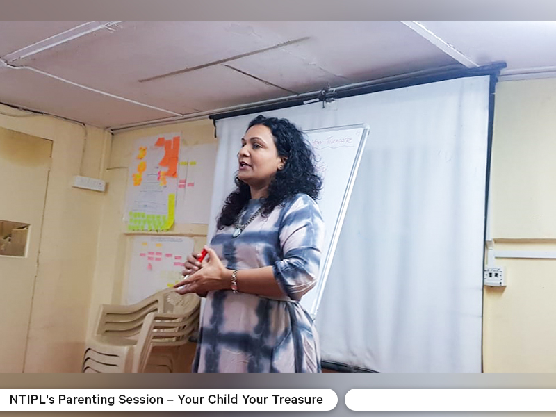 NTIPL Parenting Session - Your Child Your Treasure 1