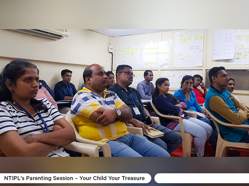 NTIPL Parenting Session - Your Child Your Treasure 3