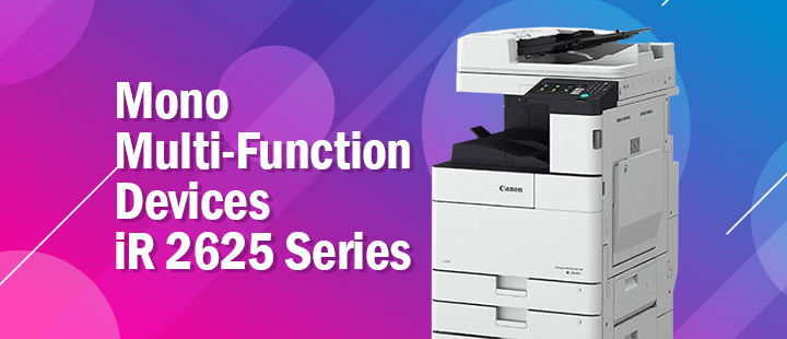 Add-on More Power And Security In Your Business With Canon's Mono Multi Function Devices