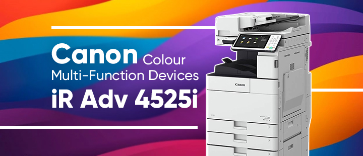 Simplify the End User Experience with Canon's Colour Multi-Function Devices