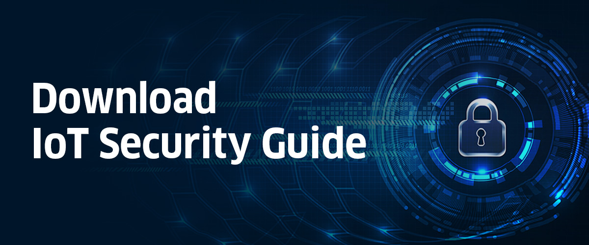 Download IoT Security Guide – Banner (1)