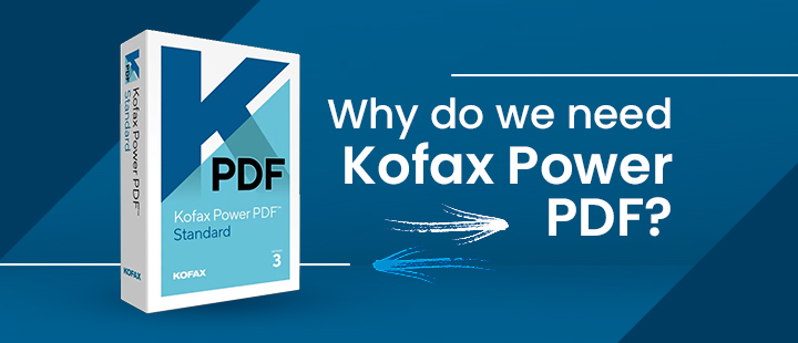 Create, Covert, Edit share and E-sign PDF files with Kofax Power PDF solutions