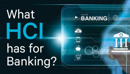 What HCI has for Banking?