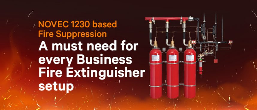 NOVEC 1230 based Fire Suppression: A must need for every Business-fire extinguisher