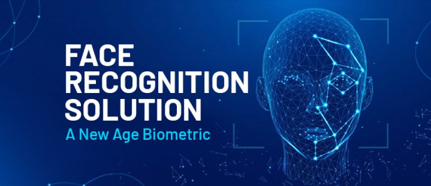 Face Recognition Solution – A New Age Biometric