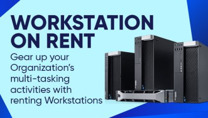 Gear up your Organization's multi-tasking activities with renting High -End Workstations